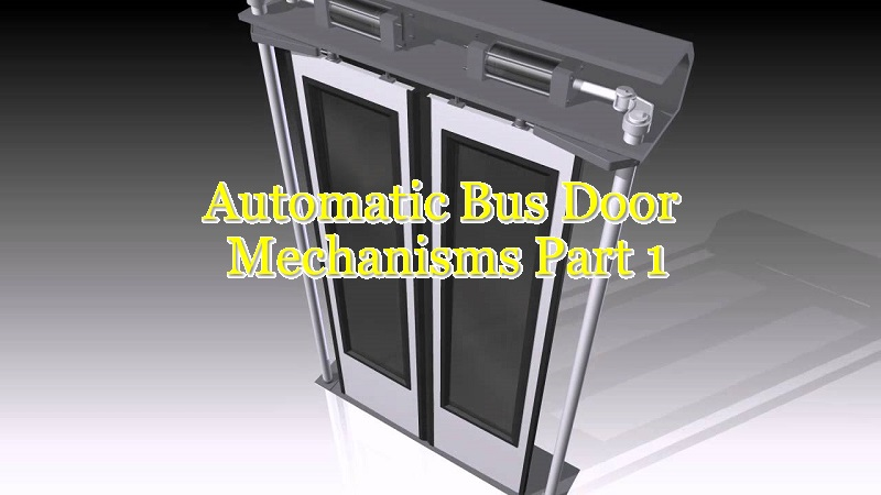 Automatic ... & Automatic Bus Door Mechanisms \u2013 Part 1 \u2013 Colorado/West Equipment ...